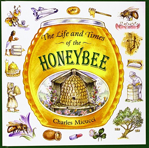 9781435284548: The Life and Times of the Honeybee