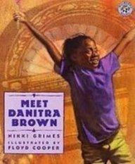 Meet Danitra Brown: Nikki Grimes