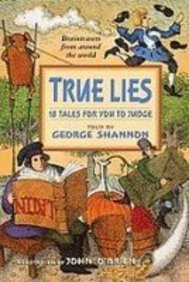 True Lies: 18 Tales for You to Judge (1435286138) by George Shannon