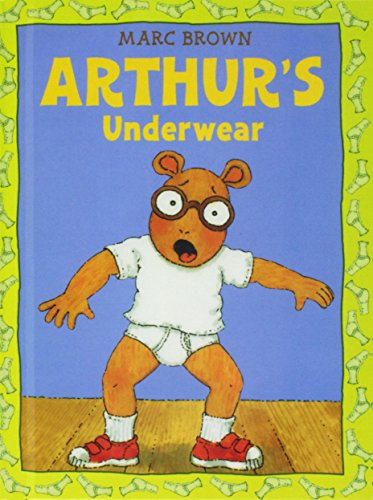 Arthur's Underwear: An Arthur Adventure (Arthur Adventure Series): Brown, Marc Tolon