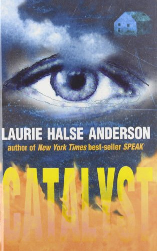 Catalyst: Anderson, Laurie Halse