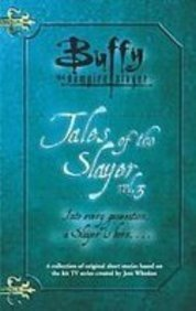 9781435287228: Tales of the Slayer (Buffy the Vampire Slayer)