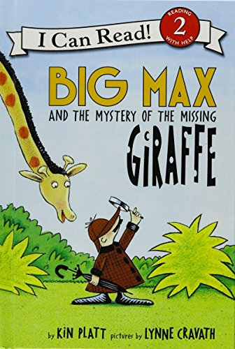 Big Max and the Mystery of the Missing Giraffe (I Can Read, Level 2): Platt, Kin