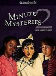 Minute Mysteries 2: More Stories to Solve (American Girl Mysteries): Andreasen, Dan, Hirsch, ...