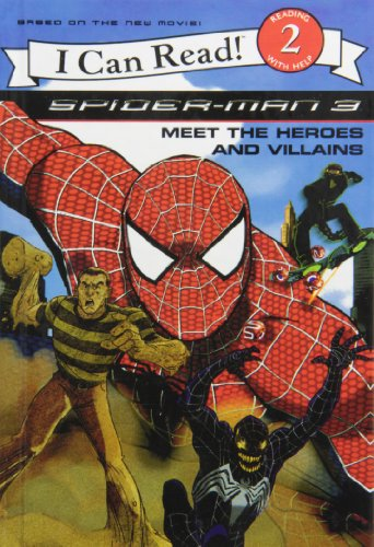 9781435289116: Spider-man 3: Meet the Heroes and Villians (I Can Read, Level 2)