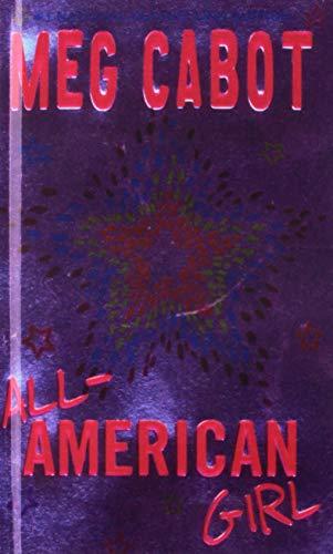 All-american Girl: Cabot, Meg