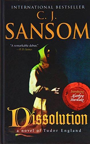 Dissolution: Sansom, C. J.