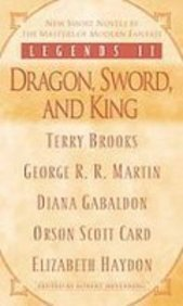 9781435291133: Legends II: Dragon, Sword, and King