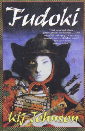 Fudoki (143529114X) by Kij Johnson