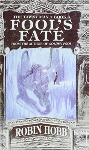 Fool's Fate (The Tawny Man) (1435291190) by Robin Hobb