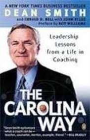 9781435291669: The Carolina Way: Leadership Lessons from a Life in Coaching