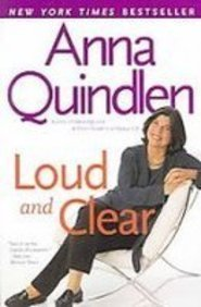 Loud and Clear (1435292006) by Quindlen, Anna