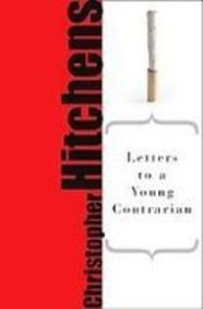 9781435292536: Letters to a Young Contrarian