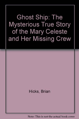 Ghost Ship: The Mysterious True Story of: Brian Hicks