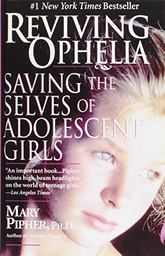 9781435293342: Reviving Ophelia: Saving the Selves of Adolescent Girls