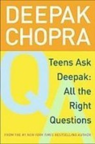 9781435294158: Teens Ask Deepak: All the Right Questions