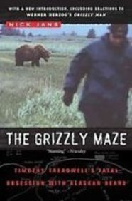 9781435294400: The Grizzly Maze: Timothy Treadwell's Fatal Obsession With Alaskan Bears
