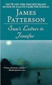 Sam's Letters to Jennifer (1435294505) by Patterson, James