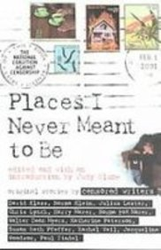 Places I Never Meant to Be: Original: Blume, Judy [Editor]
