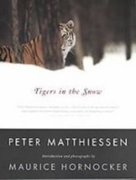 Tigers in the Snow (9781435296152) by Matthiessen, Peter