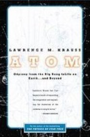 9781435296688: Atom: A Single Oxygen Atom's Odyssey from the Big Bang to Life on Earth...and Beyond