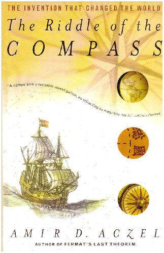 The Riddle of the Compass: The Invention That Changed the World (1435296710) by Amir D. Aczel