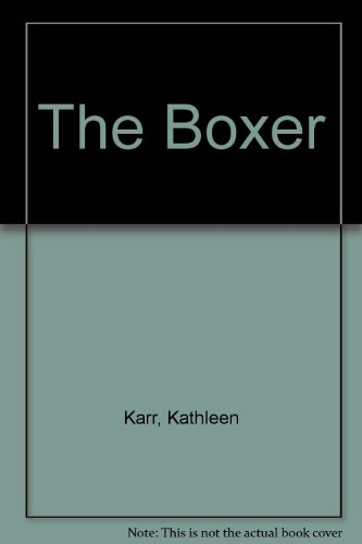 9781435298781: The Boxer