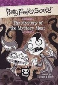 9781435299016: The Mystery of the Mystery Meat (Pretty Freekin Scary)