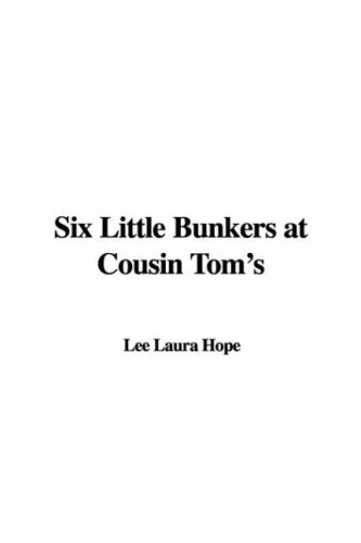 9781435303737: Six Little Bunkers at Cousin Tom's