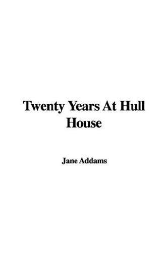 9781435311695: Twenty Years At Hull House