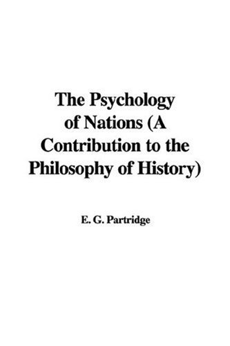 9781435312456: The Psychology of Nations (A Contribution to the Philosophy of History)