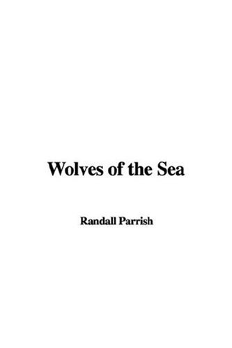 9781435316324: Wolves of the Sea