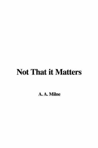 9781435317239: Not That It Matters