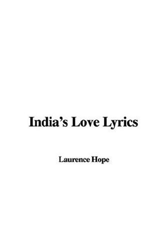 9781435321953: India's Love Lyrics