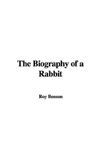 9781435328914: The Biography of a Rabbit