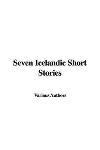 9781435332904: Seven Icelandic Short Stories