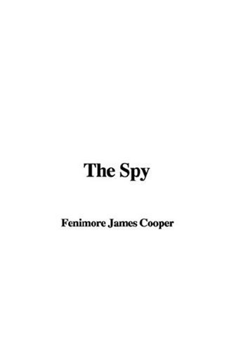 9781435333024: The Spy