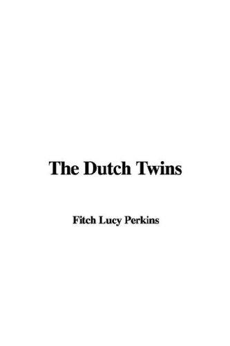 9781435339057: The Dutch Twins