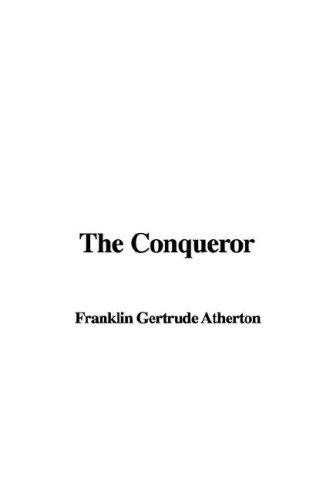 9781435342385: The Conqueror
