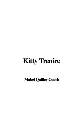 9781435361461: Kitty Trenire