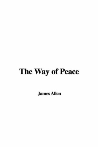 The Way of Peace (9781435363359) by James Allen