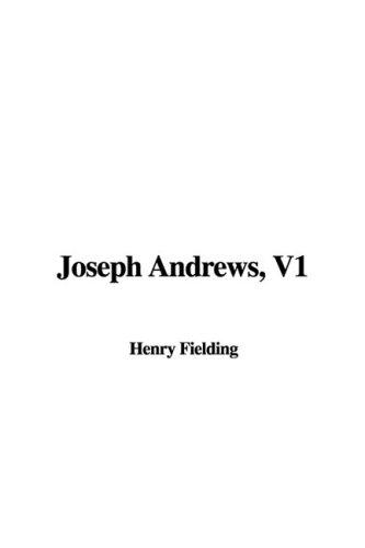 Joseph Andrews, V1: Henry Fielding