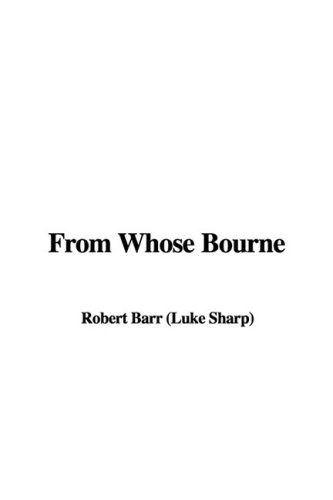 9781435379855: From Whose Bourne
