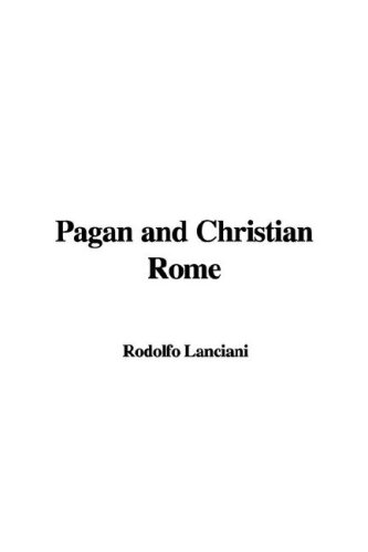 9781435388222: Pagan and Christian Rome