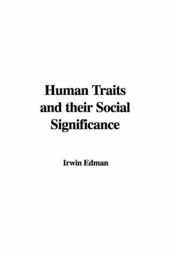 9781435390515: Human Traits and their Social Significance