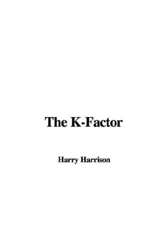 9781435392205: The K-Factor
