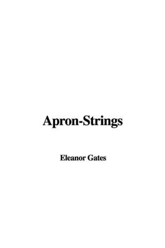 9781435394162: Apron-Strings