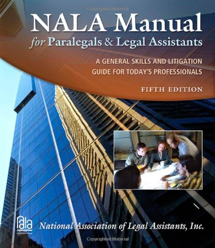 NALA Manual for Paralegals and Legal Assistants: National Association of