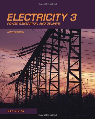 9781435400290: Electricity 3: Power Generation and Delivery