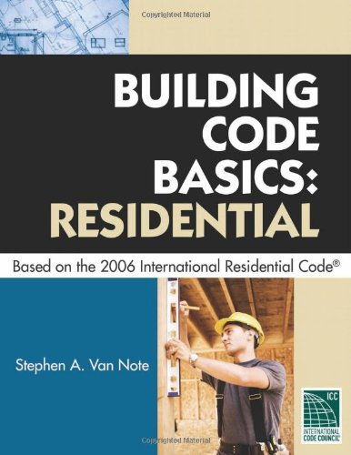 9781435400658: Building Code Basics Residential Based on the 2006 International Residential Code (International Code Council Series)